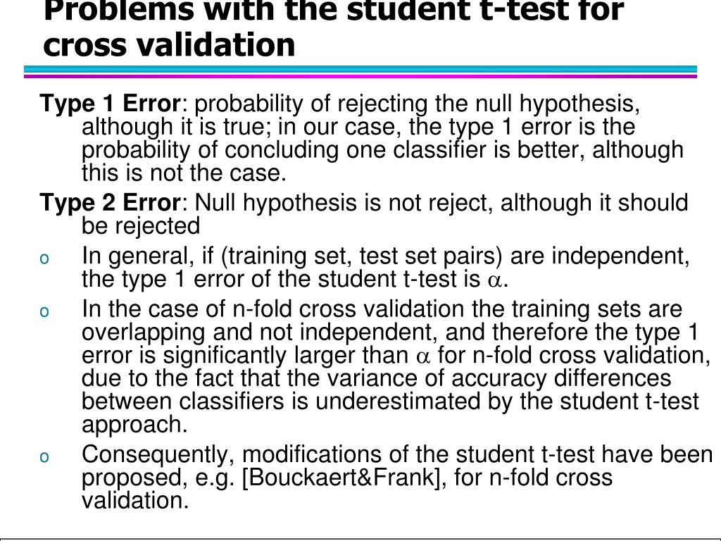 Problems with the student t-test for cross validation