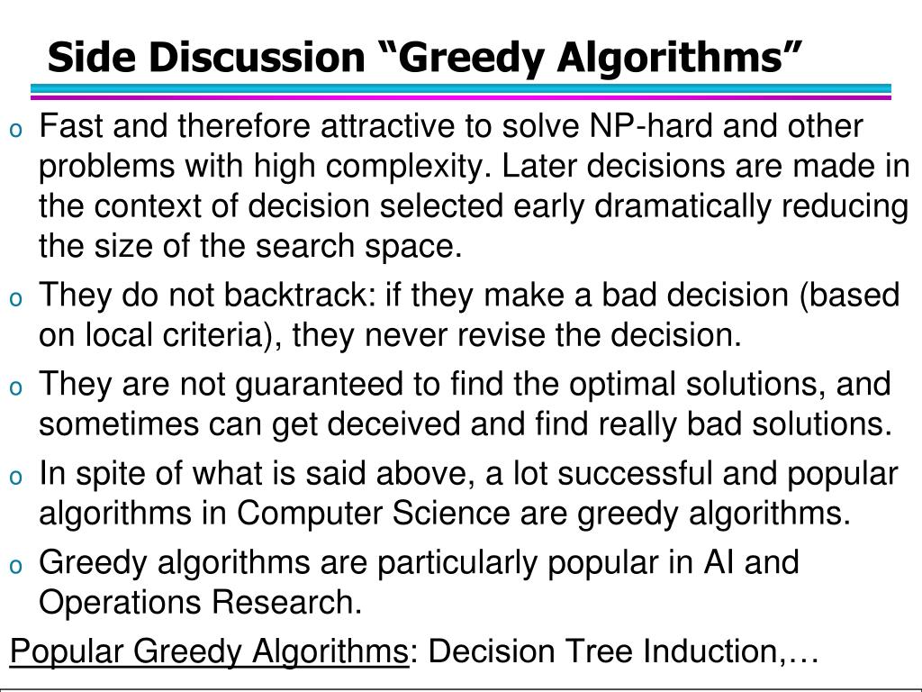 """Side Discussion """"Greedy Algorithms"""""""