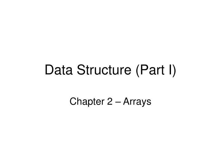 data structure part i n.