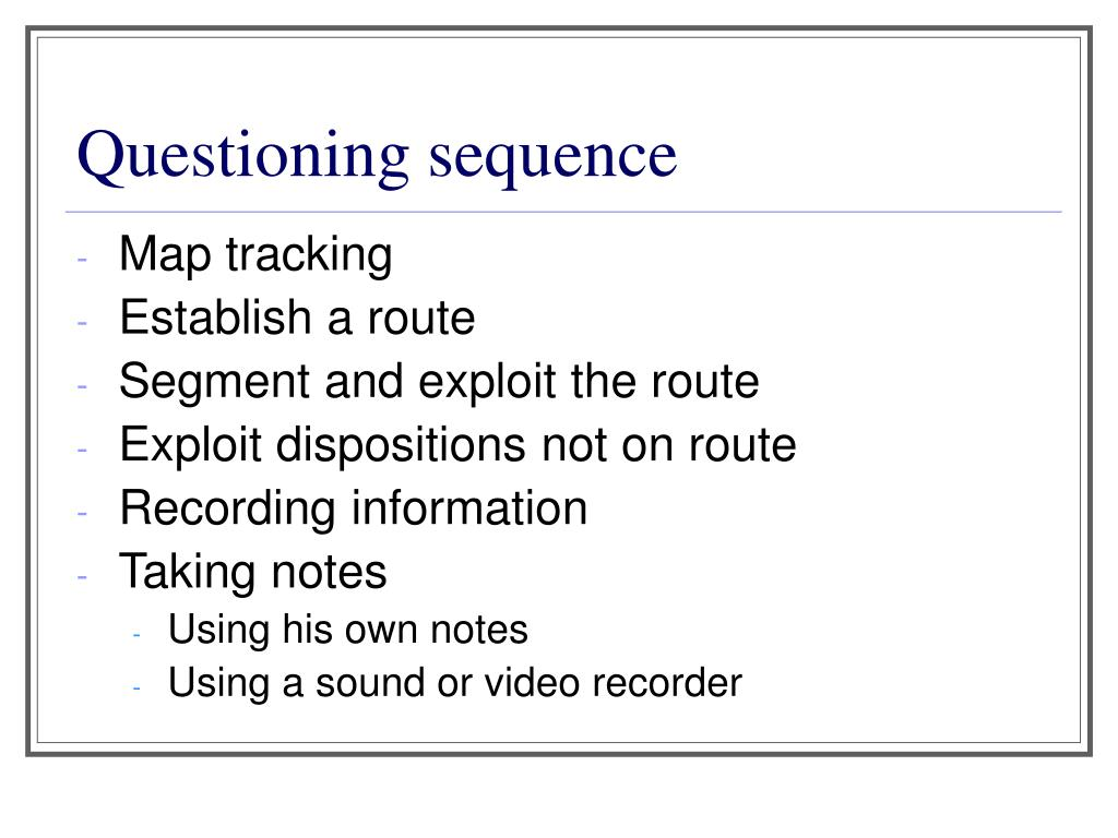 Questioning sequence