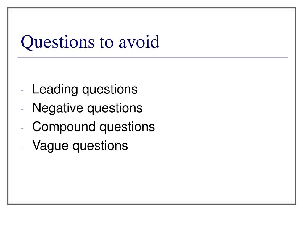 Questions to avoid