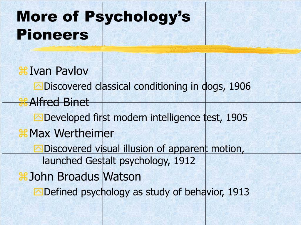 More of Psychology's    Pioneers