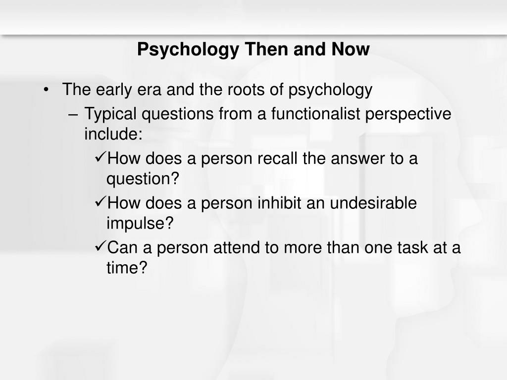 Psychology Then and Now