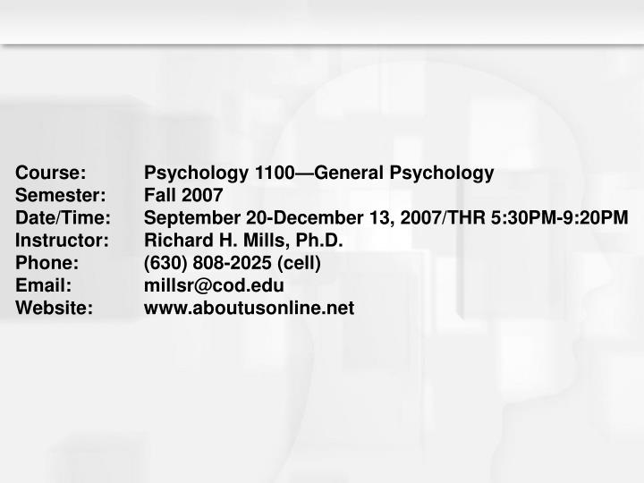 Course:	Psychology 1100—General Psychology