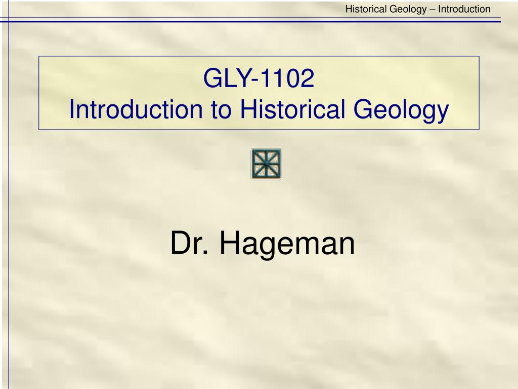 gly 1102 introduction to historical geology l.