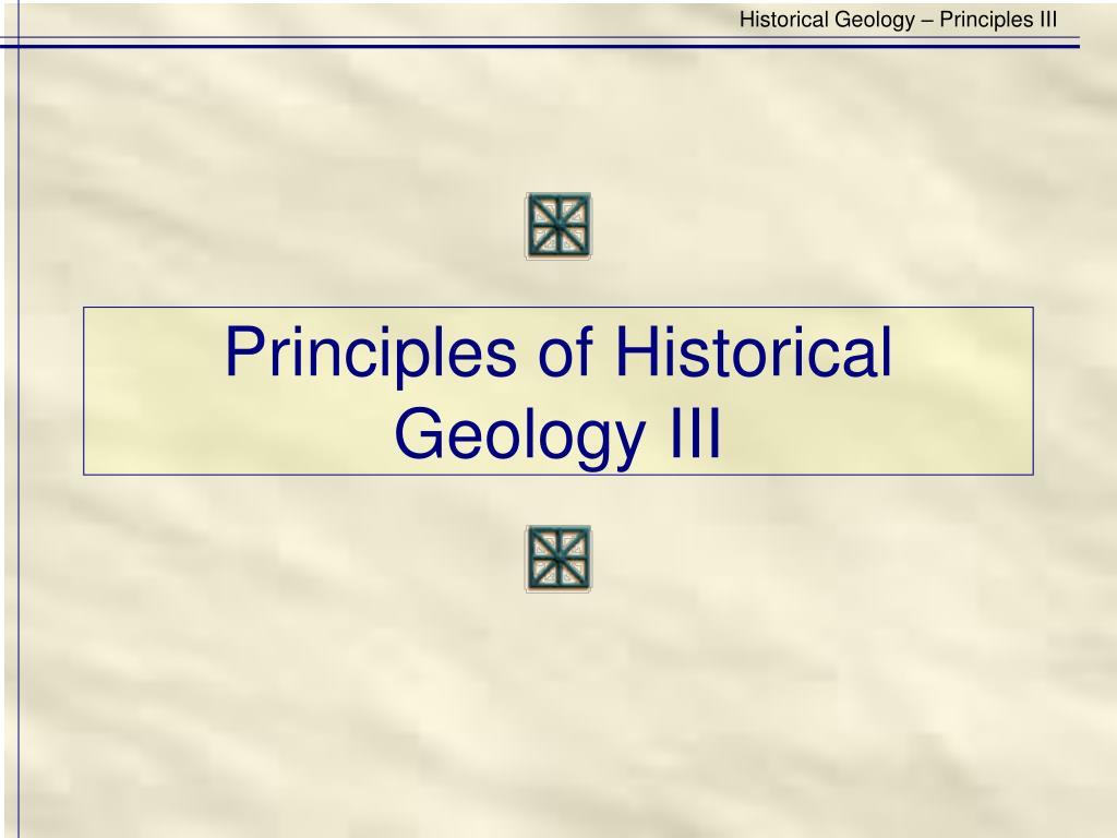principles of historical geology iii l.