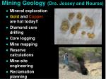 mining geology drs jessey and nourse