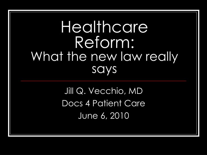 healthcare reform what the new law really says n.