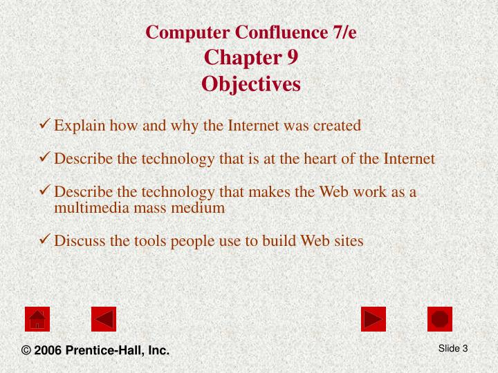 Computer confluence 7 e chapter 9 objectives