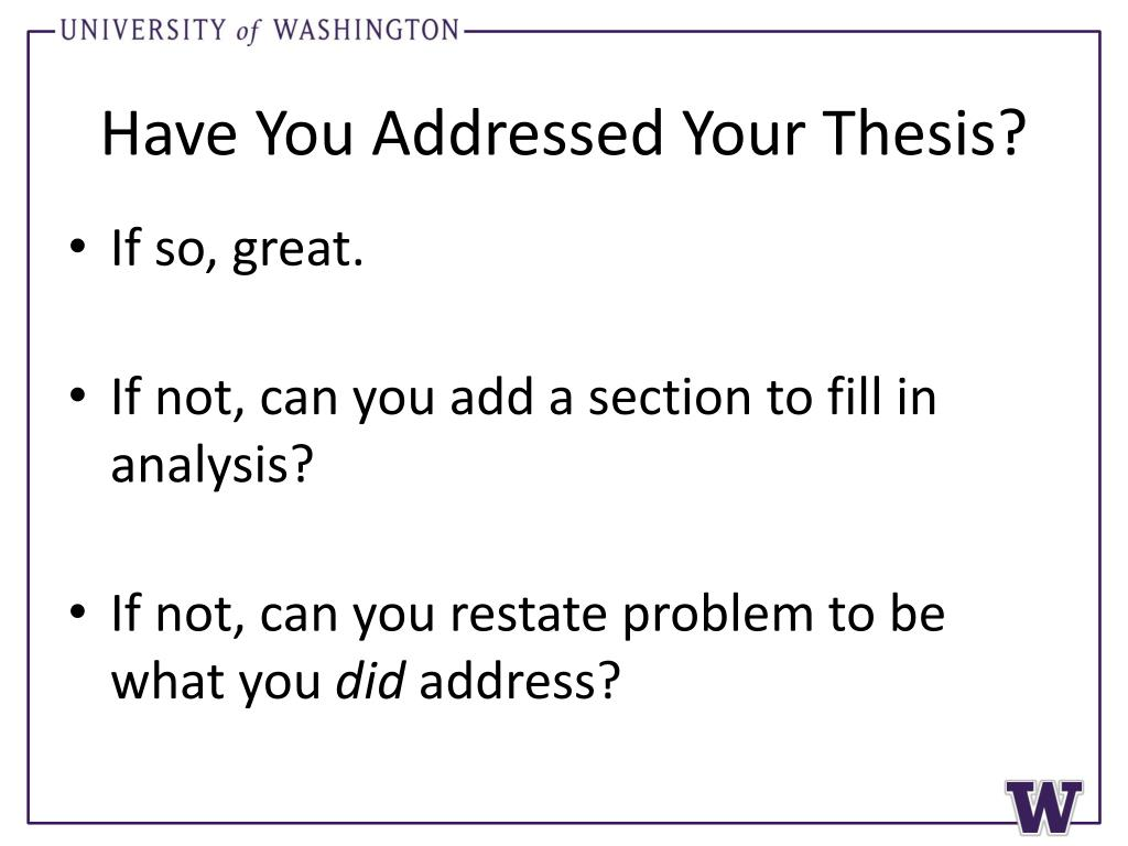 Have You Addressed Your Thesis?