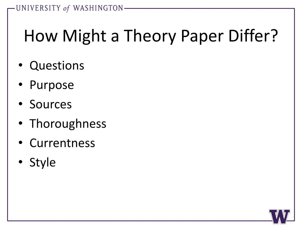 How Might a Theory Paper Differ?