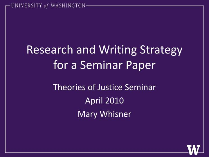 Research and writing strategy for a seminar paper