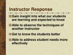 instructor response