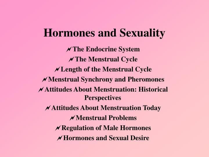 Hormones and sexuality