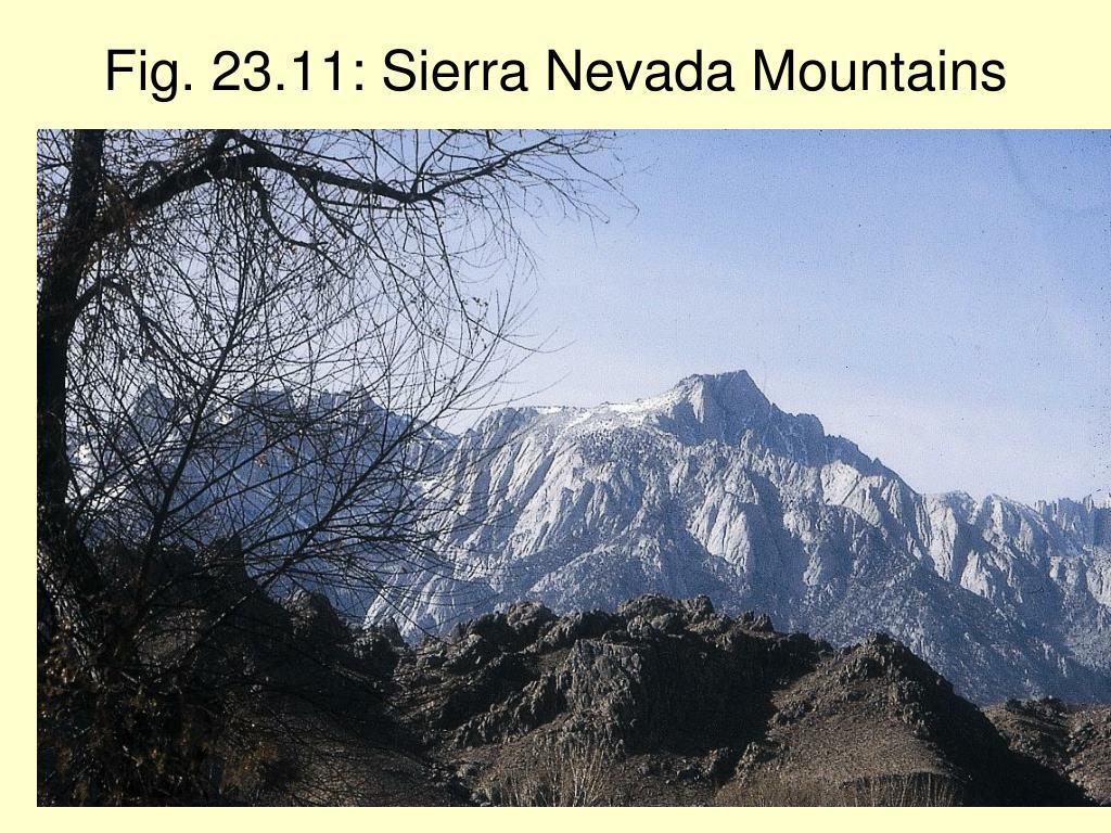 Fig. 23.11: Sierra Nevada Mountains