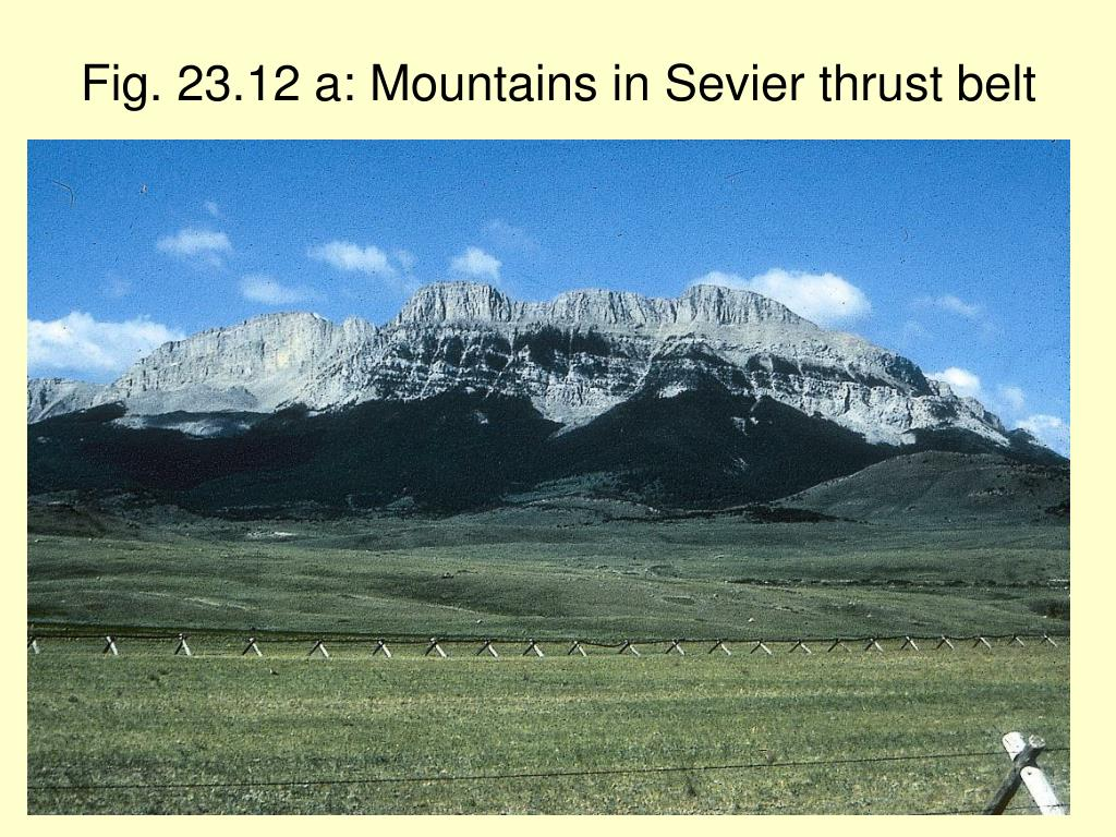 Fig. 23.12 a: Mountains in Sevier thrust belt