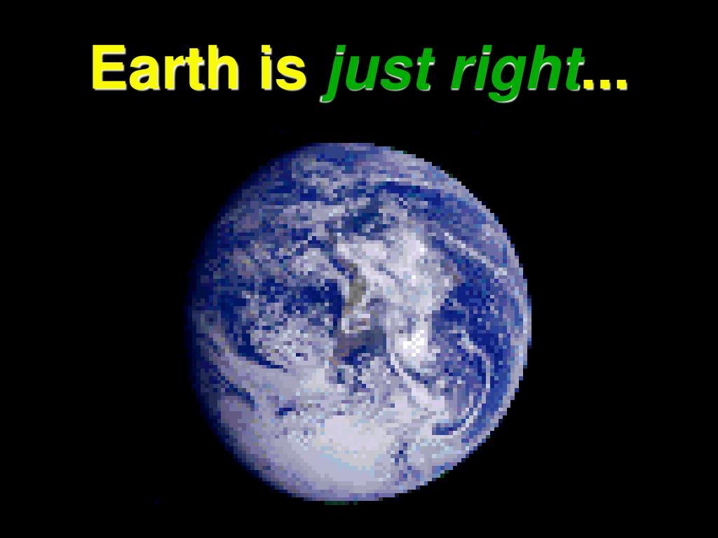 Earth is