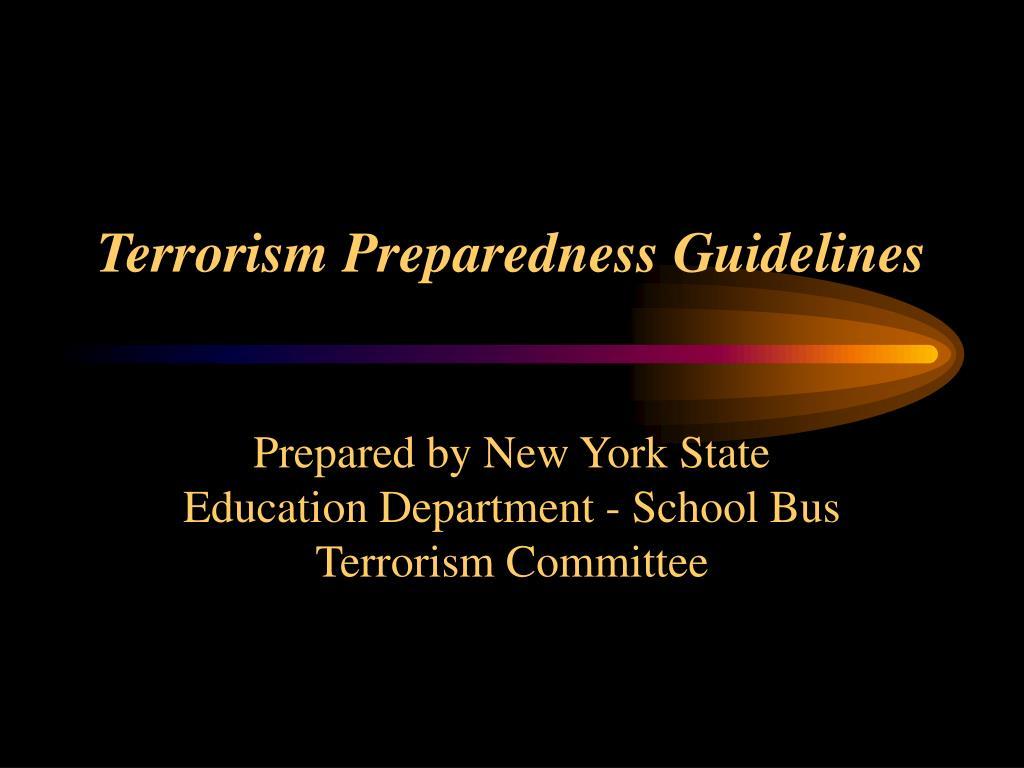 terrorism preparedness guidelines l.