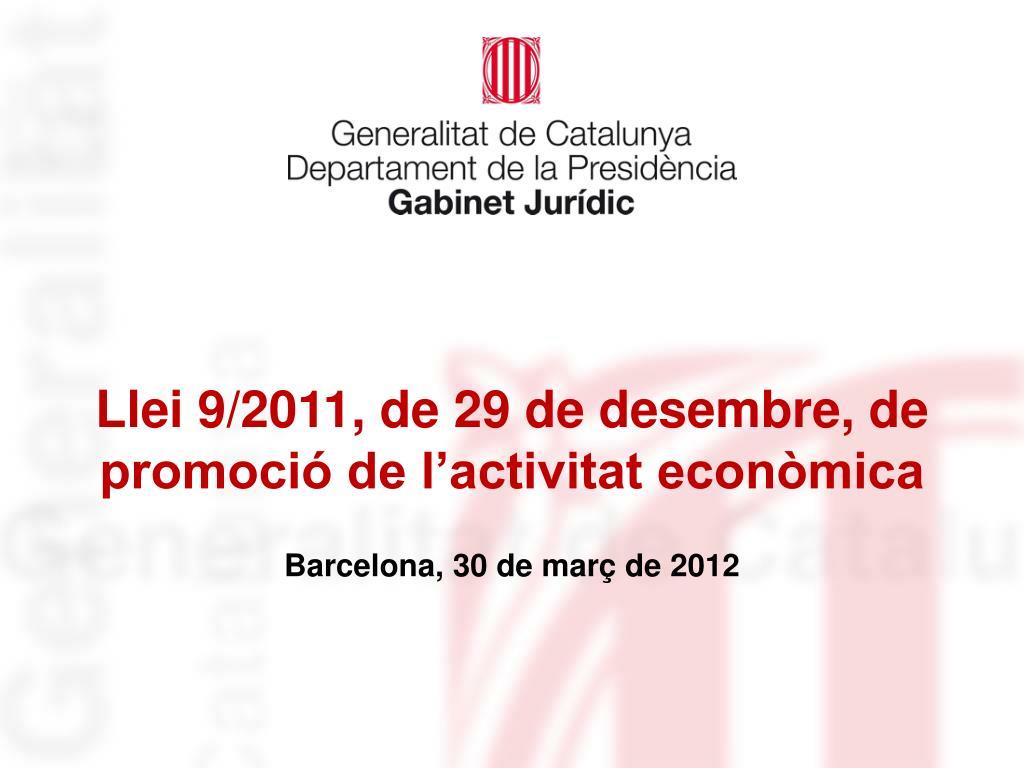 llei 9 2011 de 29 de desembre de promoci de l activitat econ mica l.
