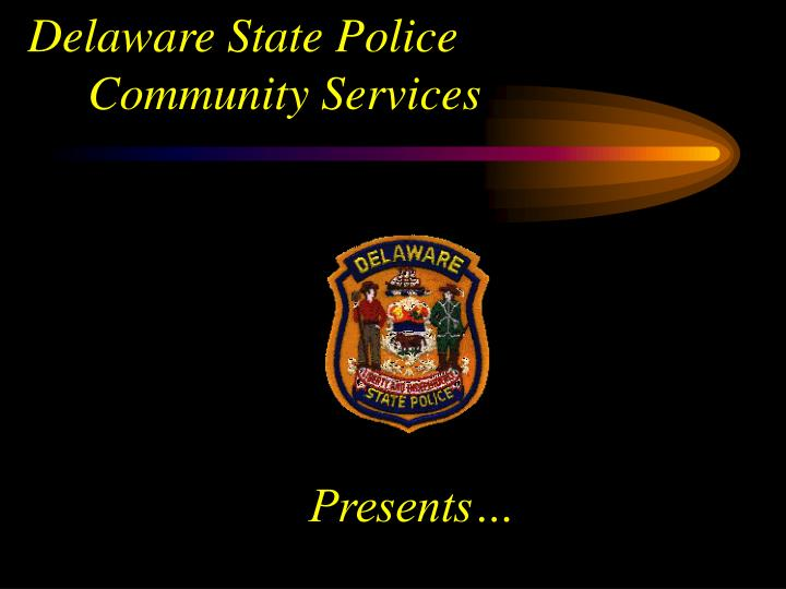 delaware state police community services n.