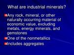 what are industrial minerals24