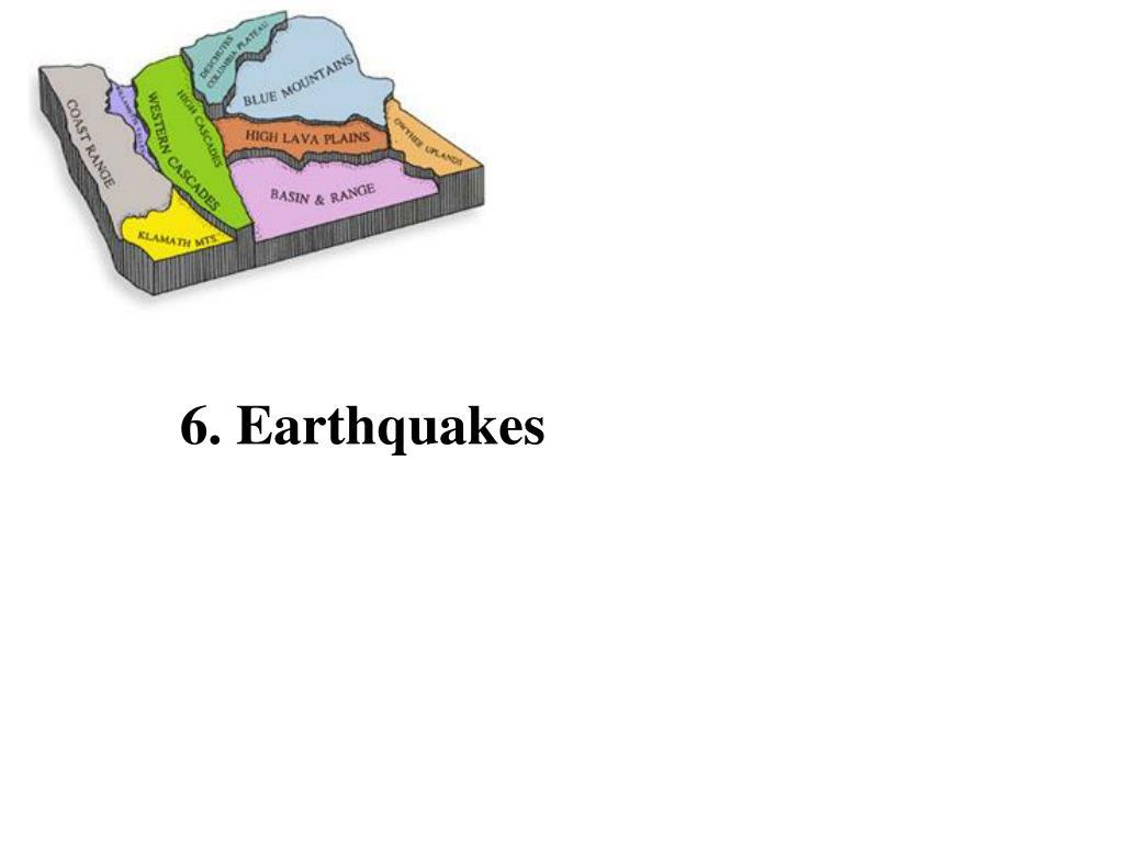 6. Earthquakes