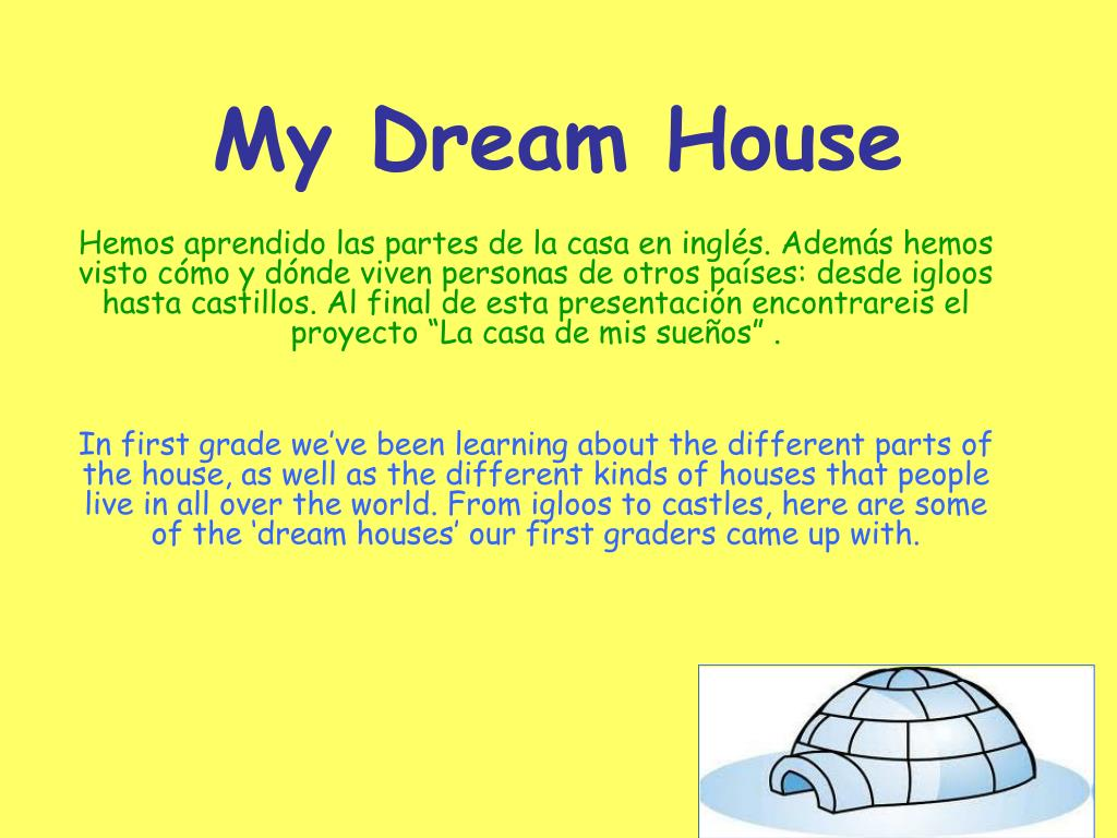 dream house description Do you ever dream about what your perfect house would be like would it be a  grand mansion with greek-style columns and a vast front lawn.