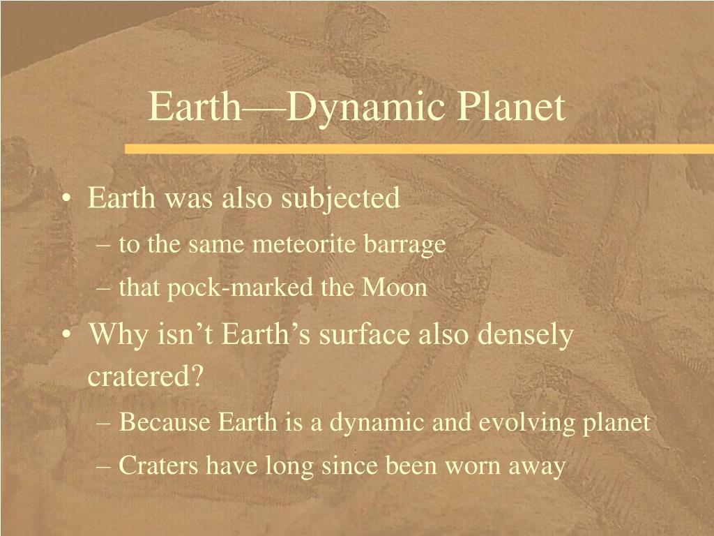 Earth—Dynamic Planet