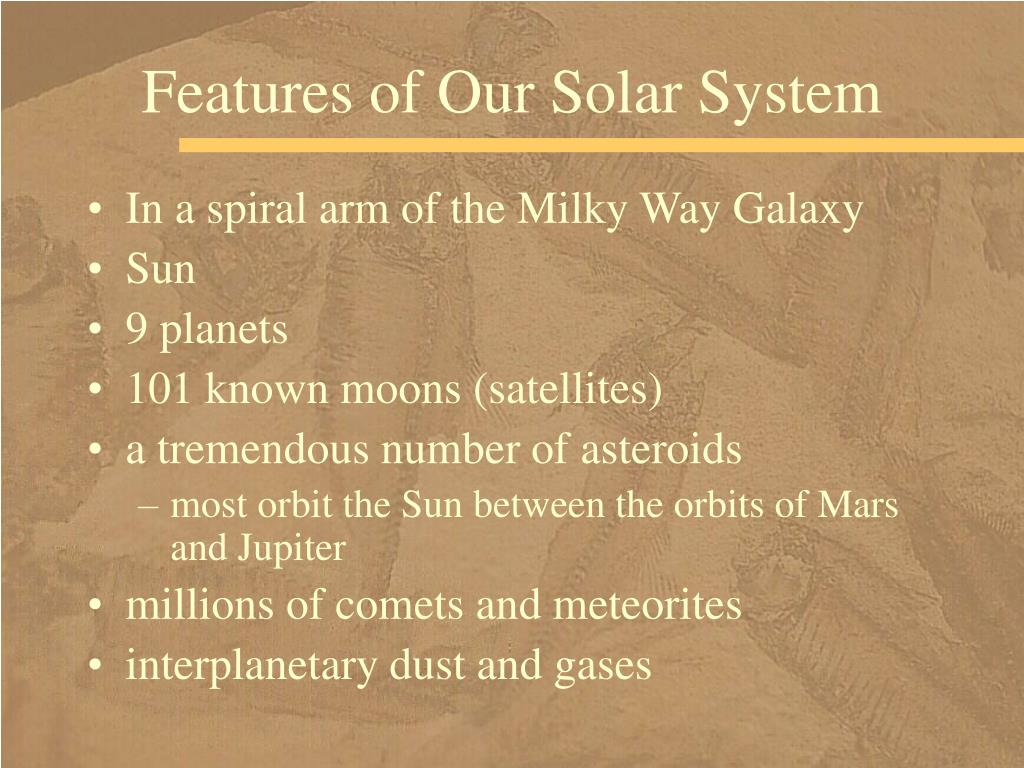 Features of Our Solar System