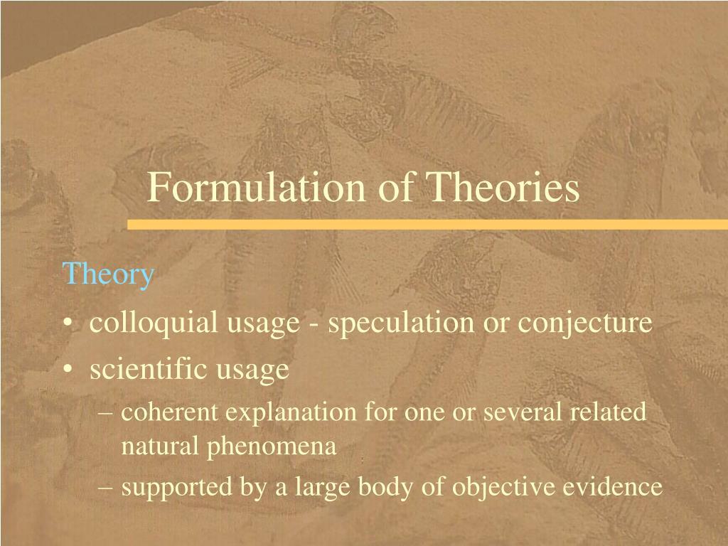 Formulation of Theories
