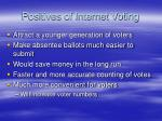 positives of internet voting