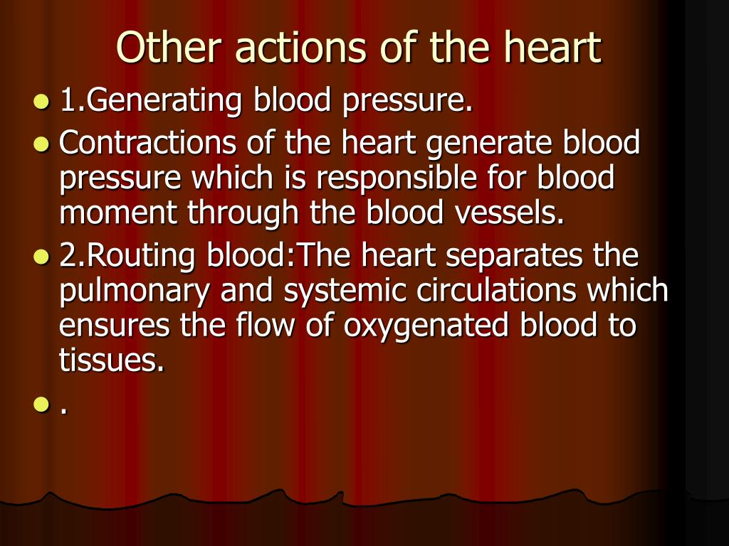 Other actions of the heart