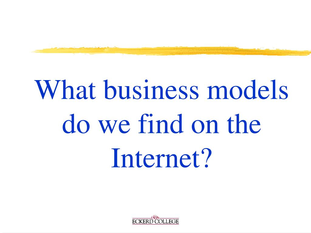 What business models