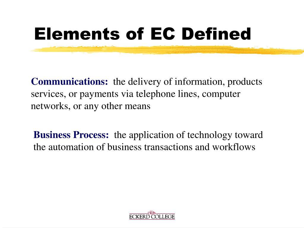 Elements of EC Defined