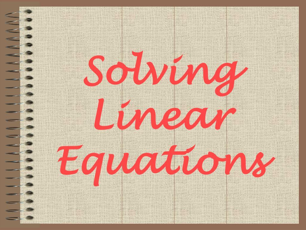 solving linear equations l.