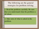 the following are the general strategies for problem solving
