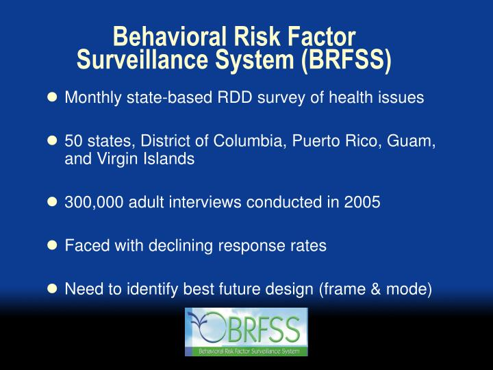Behavioral risk factor surveillance system brfss