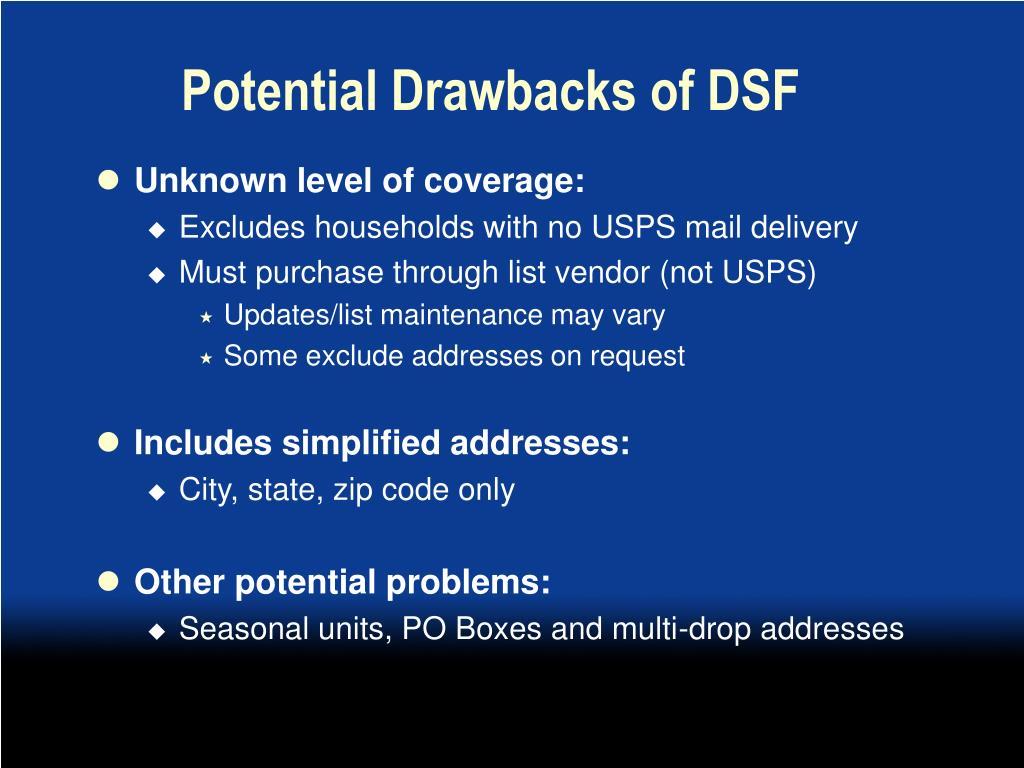 Potential Drawbacks of DSF