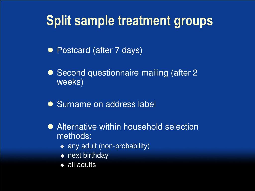 Split sample treatment groups