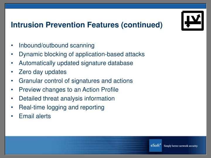 Intrusion Prevention Features (continued)