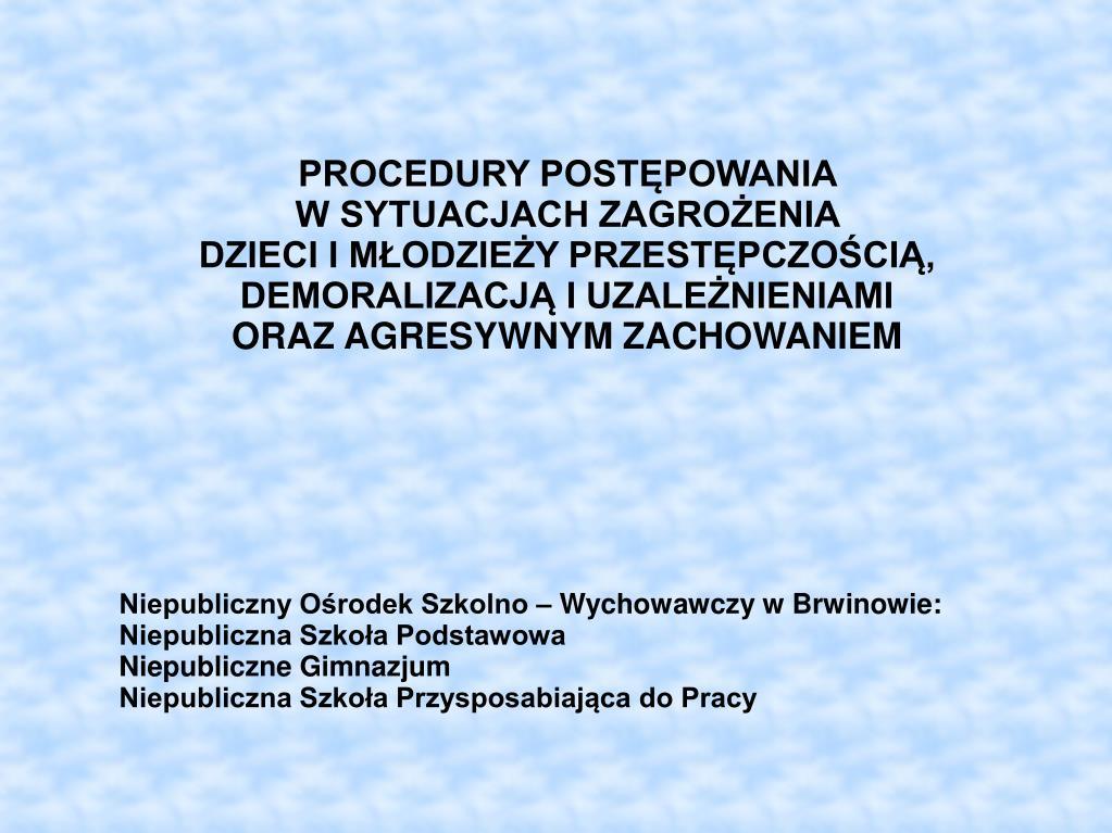 Niepubliczny Ośrodek Szkolno – Wychowawczy w Brwinowie: