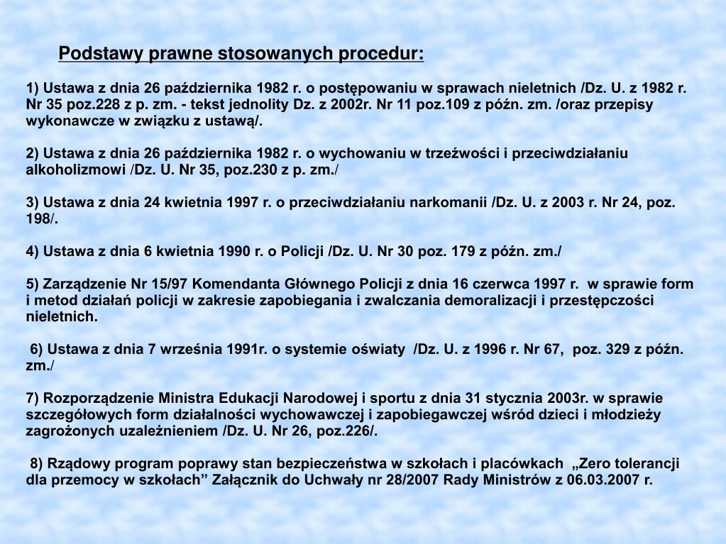 Podstawy prawne stosowanych procedur: