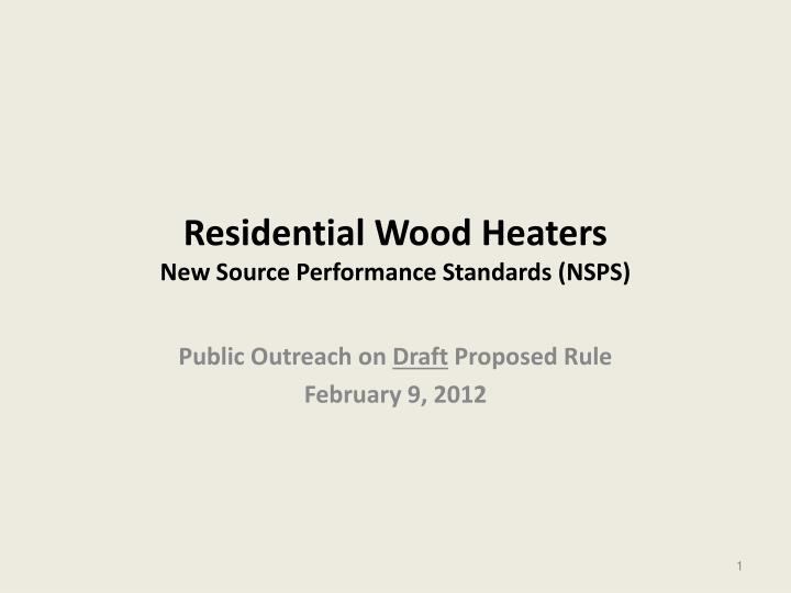 Residential wood heaters new source performance standards nsps