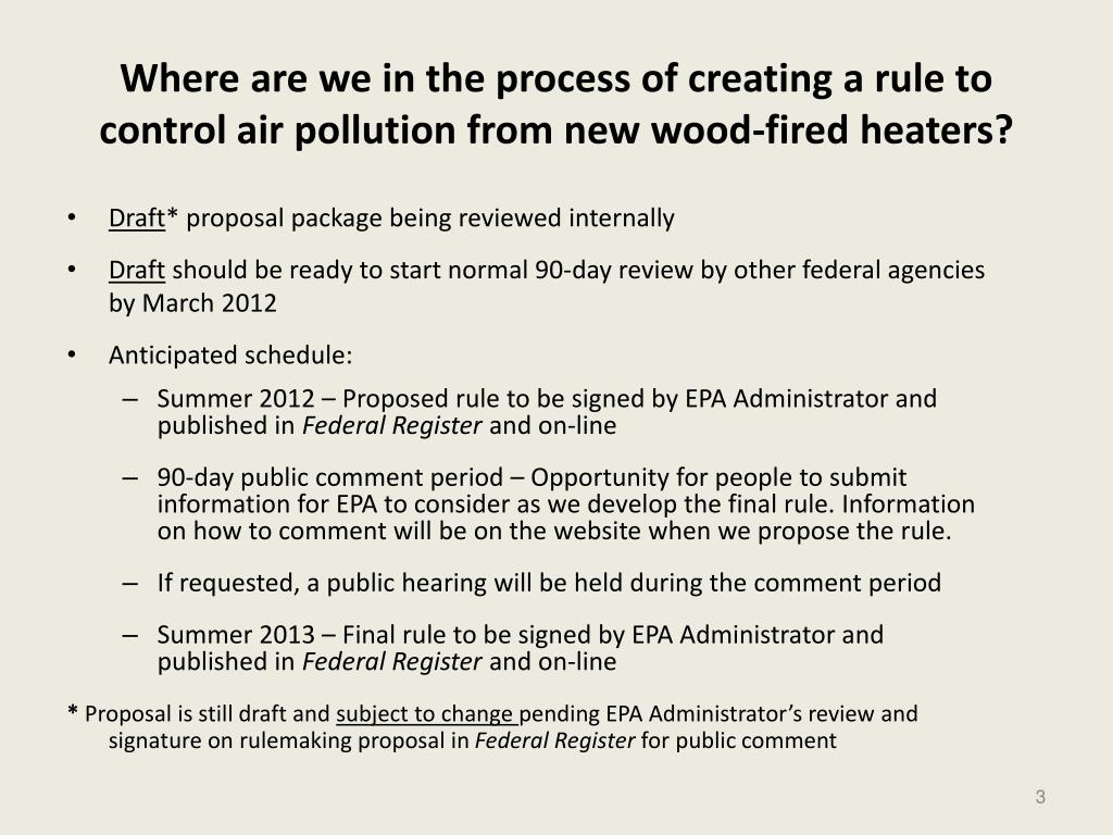 Where are we in the process of creating a rule to control air pollution from new wood-fired heaters?