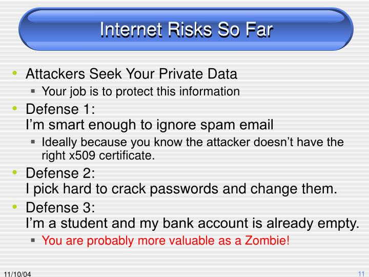 Internet Risks So Far