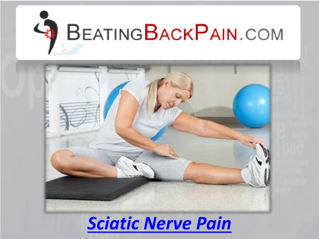 Sciatic Nerve Pain