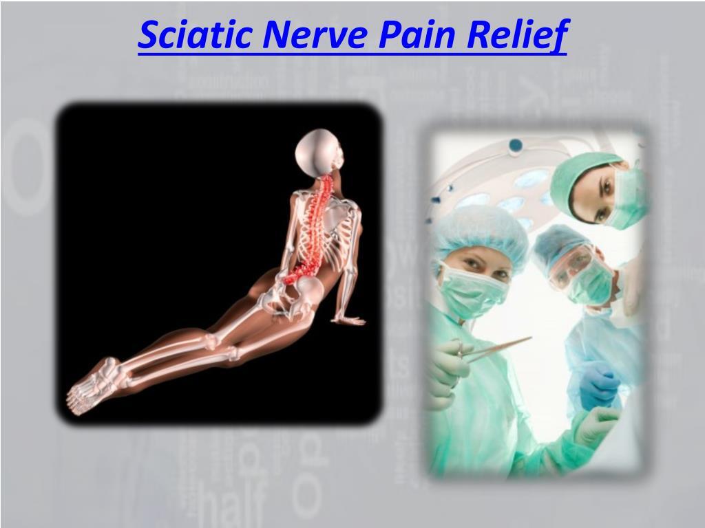 Sciatic Nerve Pain Relief