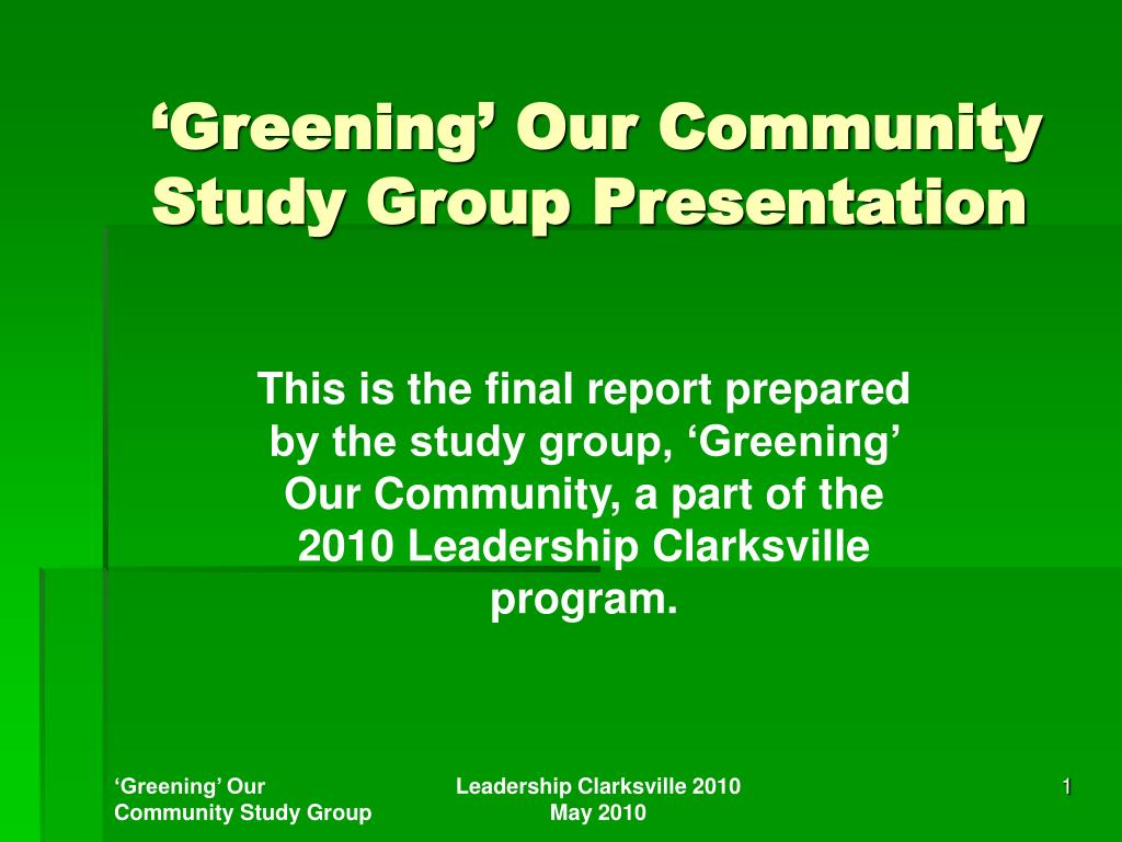 greening our community study group presentation l.