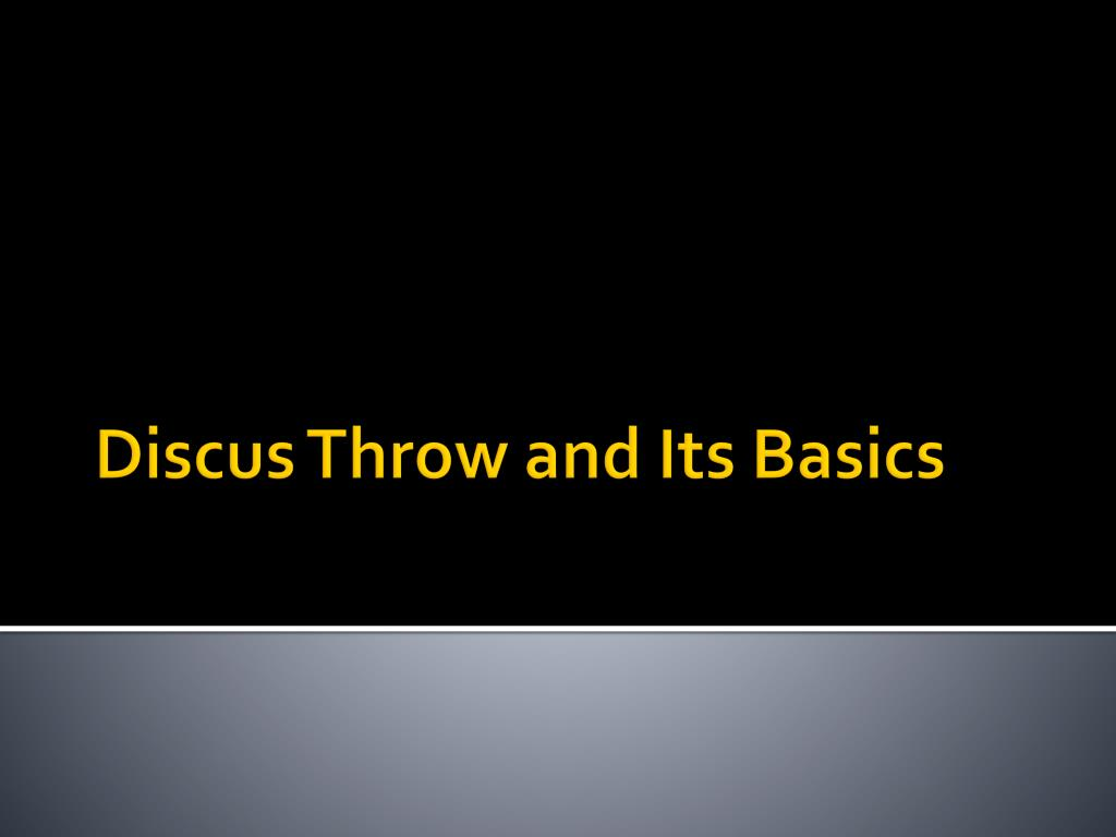 discus throw and its basics l.