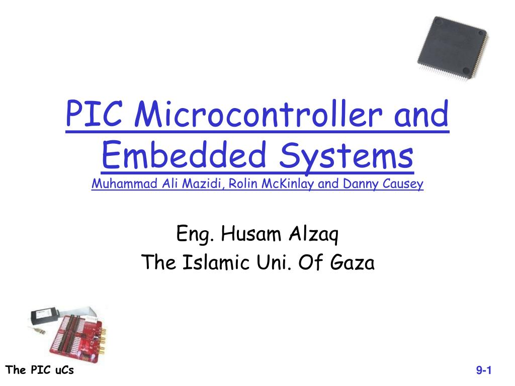 Ppt Pic Microcontroller And Embedded Systems Muhammad Ali Mazidi The Frequency Counter Is Built Around A Pic16f84 For Rolin Mckinlay Danny Causey L